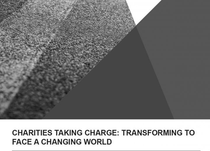 Charities taking charge: Transforming to face a changing world