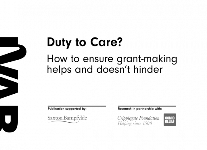 Duty to Care? How to ensure grant-making helps and doesn't hinder